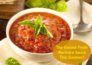 The easiest fresh marinara sauce recipe for summer