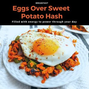 Breakfast Recipe: Eggs Over Sweet Potato Hash