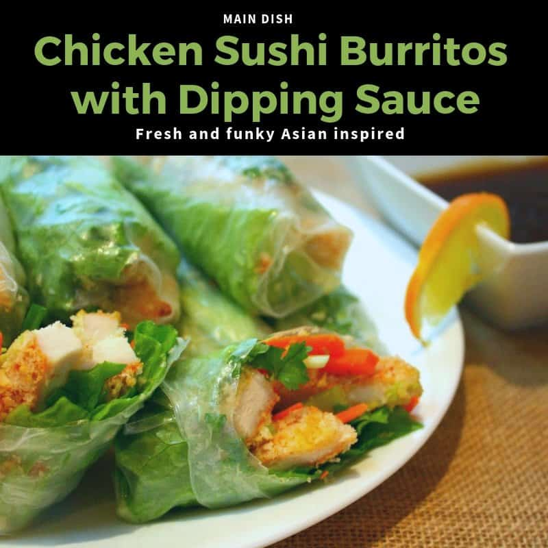 Chicken Sushi Burritos with Asian Dipping Sauce - Featured Image