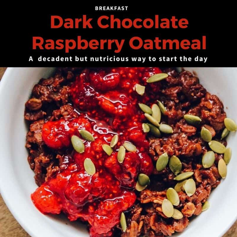 Dark Chocolate Raspberry Oatmeal served in a white bowl