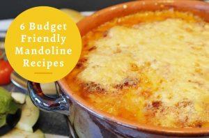 6 Perfect Mandoline Slicer Recipes for a Frugal Cook