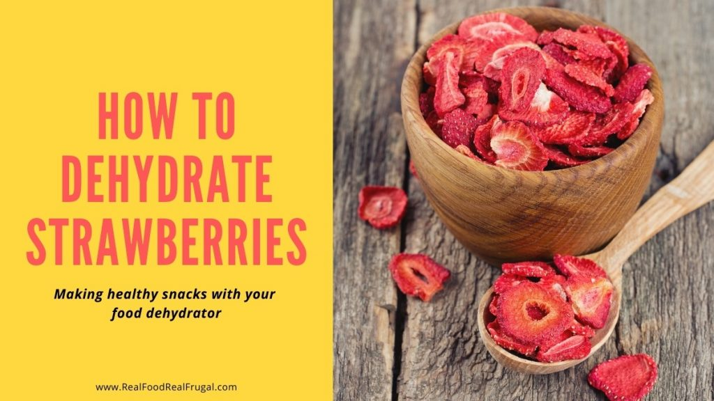 Bowl of Dehydrated Strawberries with wooden spoon - how to make dehydrated strawberries with your foo dehydrator
