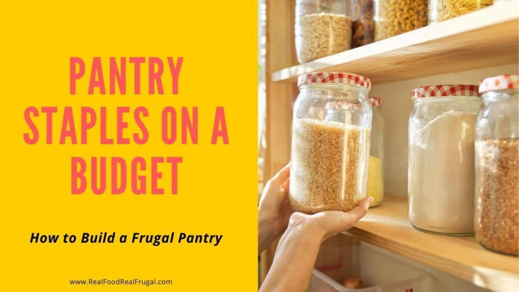 Woman picking up jar of rice from the pantry - Pantry Staples on a budget